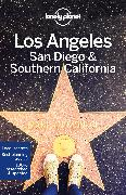 Cover-Bild zu Schulte-Peevers, Andrea: Lonely Planet Los Angeles, San Diego & Southern California