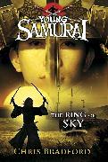Cover-Bild zu Bradford, Chris: The Ring of Sky (Young Samurai, Book 8)