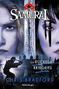 Cover-Bild zu Chris Bradford: Samurai, Band 9: Die Rückkehr des Kriegers