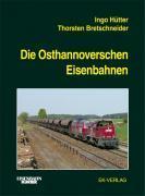 Cover-Bild zu Die Osthannoverschen Eisenbahnen von Hütter, Ingo