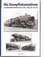 Cover-Bild zu Die Dampflokomotiven der Baureihen 50 bis 53 der DRG, DRB, DB und DR von Hütter, Ingo
