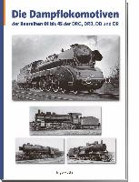 Cover-Bild zu Die Dampflokomotiven der Baureihen 01 bis 45 der DRG, DRB, DB, und DR von Hütter, Ingo