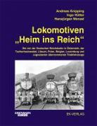 """Cover-Bild zu Lokomotiven """"Heim ins Reich"""" von Knipping, Andreas"""