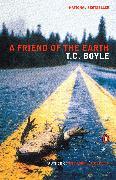 Cover-Bild zu Boyle, T.C.: A Friend of the Earth