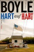 Cover-Bild zu Boyle, T.C.: Hart auf hart