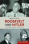 Cover-Bild zu Roosevelt und Hitler (eBook) von Gerste, Ronald D.