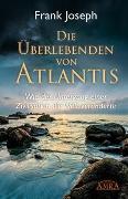 Cover-Bild zu Joseph, Frank: Die Überlebenden von Atlantis