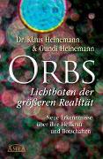Cover-Bild zu Heinemann, Klaus: Orbs - Lichtboten der grösseren Realität