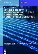Cover-Bild zu Handbook of the American Novel of the Twentieth and Twenty-First Centuries (eBook) von Müller, Timo (Hrsg.)