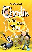 Cover-Bild zu Charlie wird zum Tier (eBook) von Copeland, Sam