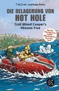 Cover-Bild zu Die Belagerung von Hot Hole (eBook) von Thilo