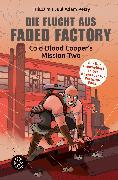 Cover-Bild zu Die Flucht aus Faded Factory von Petry, Juul