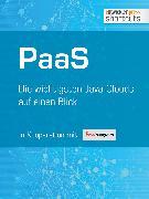 Cover-Bild zu PaaS - Die wichtigsten Java Clouds auf einen Blick (eBook) von Wolff, Eberhard