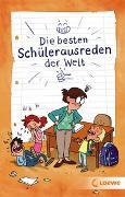 Cover-Bild zu Die besten Schülerausreden der Welt von Fiedler-Tresp, Sonja (Hrsg.)