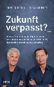 Cover-Bild zu Middelhoff, Thomas: Zukunft verpasst? (eBook)