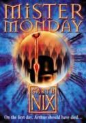 Cover-Bild zu Mister Monday (The Keys to the Kingdom, Book 1) (eBook) von Nix, Garth