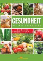 Cover-Bild zu Eichelbeck, Reinhard: Gesundheit, die man essen kann (eBook)