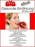 Cover-Bild zu Ritter, Andreas (Hrsg.): Gesunde Ernährung-BIO (eBook)