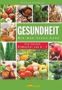 Cover-Bild zu Eichelbeck, Reinhard: Gesundheit, die man Essen kann