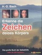 Cover-Bild zu Bach, Hans-Dieter: Erkenne die Zeichen deines Körpers