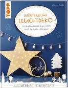 Cover-Bild zu Winterliche Leuchtdeko von Rundel, Johanna