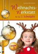 Cover-Bild zu Die Weihnachts-Werkstatt für das 2. Schuljahr von Willmeroth, Sabine