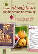 Cover-Bild zu Unser Adventskalender für die Seniorenbetreuung von Mötzing, Gisela