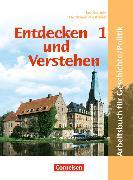 Cover-Bild zu Entdecken und Verstehen - Geschichte und Politik 1. Schülerbuch. NW von Brokemper, Peter