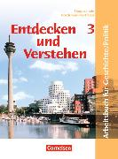 Cover-Bild zu Entdecken und Verstehen - Geschichte und Politik 3. Schülerbuch. NW von Rüchardt, Tanja