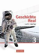 Cover-Bild zu Geschichte Real 3. Schülerbuch. NW von Brokemper, Peter (Hrsg.)