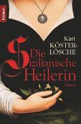 Cover-Bild zu Die sizilianische Heilerin von Köster-Lösche, Kari