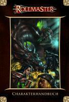 Cover-Bild zu Dewey, Erik: Rolemaster Charakterhandbuch