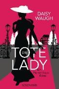 Cover-Bild zu Die tote Lady (eBook) von Waugh, Daisy