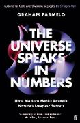 Cover-Bild zu The Universe Speaks in Numbers von Farmelo, Graham
