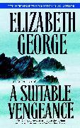 Cover-Bild zu George, Elizabeth: A Suitable Vengeance