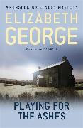 Cover-Bild zu George, Elizabeth: Playing For The Ashes