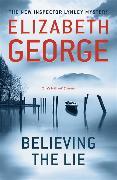 Cover-Bild zu George, Elizabeth: Believing the Lie