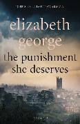Cover-Bild zu George, Elizabeth: The Punishment She Deserves
