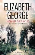 Cover-Bild zu George, Elizabeth: Mein ist die Rache