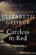 Cover-Bild zu George, Elizabeth: Careless in Red