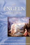 Cover-Bild zu Prophet, Elizabeth Clare: Mit Engeln arbeiten