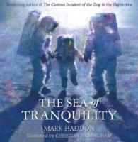 Cover-Bild zu Haddon, Mark: The Sea of Tranquility
