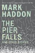 Cover-Bild zu Haddon, Mark: The Pier Falls