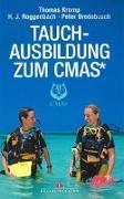 Cover-Bild zu Kromp, Thomas: Tauchausbildung zum CMAS*