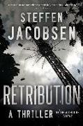 Cover-Bild zu Jacobsen, Steffen: Retribution: A Thriller