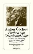 Cover-Bild zu Cechov, Anton: Freiheit von Gewalt und Lüge