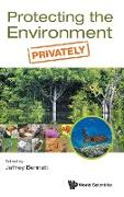 Cover-Bild zu Bennett, Jeffrey (Hrsg.): Protecting the Environment, Privately