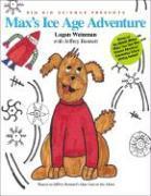 Cover-Bild zu Weinman, Logan: Max's Ice Age Adventure