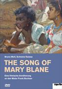 Cover-Bild zu The Song of Mary Blane von Moll Bruno