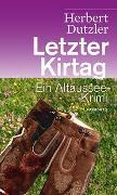 Cover-Bild zu Dutzler, Herbert: Letzter Kirtag